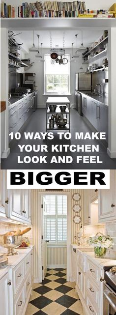 10 Ways To Make Your Kitchen Look And Feel Bigger