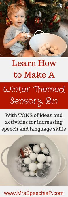 How to make and use a Winter Sensory Bin to increase speech, language, play, and social skills.