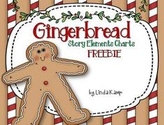 Gingerbread story elements charts and student booklet for any version of The Gingerbread Man! *FREEBIE*