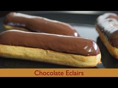 ★ Delicious Brown ★ Chocolate Eclairs - Taste of France - Bruno Albouze - THE REAL DEAL - I Love Chocolates