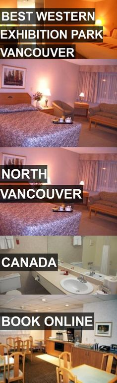 Hotel BEST WESTERN EXHIBITION PARK VANCOUVER in North Vancouver, Canada. For more information, photos, reviews and best prices please follow the link. #Canada #NorthVancouver #travel #vacation #hotel