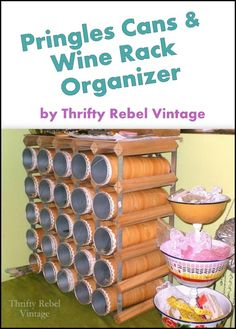 Repurposed Pringles Cans And Wine Rack Organizer / Thriftyrebelvintage.com