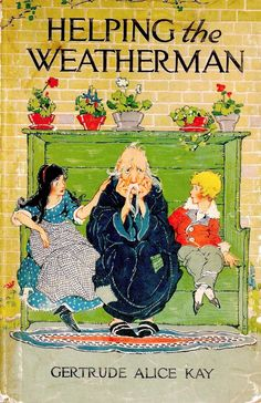Helping the Weatherman. Written and illustrated by Gertrude Alice Kay. New York: P. F. Volland Co.,1920. The story is a fantasy about two little children who meet a magical weatherman. Kay (1884-1939) studied illustration with Howard Pyle at the Drexel Institute. Along with other women students of Pyle including Sarah Stilwell Weber, Elizabeth Shippen Green, and others, Kay found success in the male-dominated world of commercial illustration.