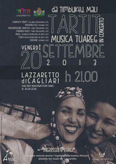 TARTRIT LIVE – CONCERTO DI MUSICA TUAREG – LAZZARETTO – CAGLIARI – VENERDI 20 SETTEMBRE 2013