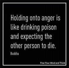 I tend to get super mad and then forgive. It works out better that way.