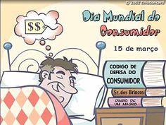 dia 15 de março - DIA MUNDIAL DO CONSUMIDOR