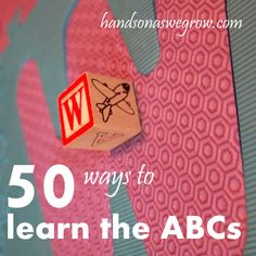 50 activities for learning letters, lowercase and uppercase as well as letter sounds!