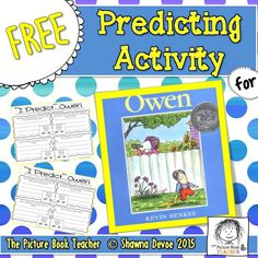 Practice predicting with this freebie for hte book Owen by Kevin Henkes.