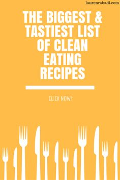 The Biggest & Tastiest List of Clean Eating Recipes (Lose Weight & Feel Great!)