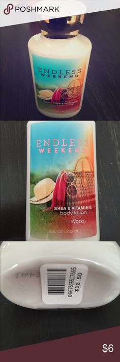Endless Weekend Body Lotion Completely full bottle! Sold at Bath & Body Works Other