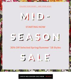 Our Mid-Season Sale Starts NOW! 30% Off Selected Spring/Summer '18 Styles