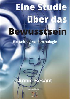 Eine Studie über das Bewusstsein von Annie Besant