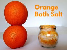 Relaxing Orange Bath Salts Recipe