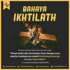 Bahaya ikhtilath Quotes Rindu, Qoutes, Life Quotes, Muslim Quotes, Islamic Quotes, All About Islam, Learn Islam, Islamic Messages, Islam Muslim