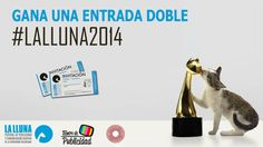 Sorteo de una entrada doble para #LaLluna2014   Tiempo de Publicidad