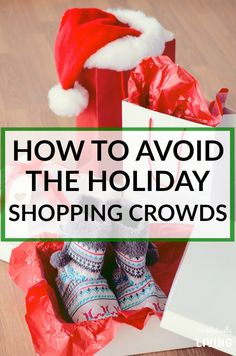 How to Avoid The Holiday Shopping Crowds Simplistically Living