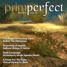 The first Home and Garden magazine for Virtual Worlds: Issue 54
