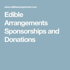 Edible Arrangements Sponsorships and Donations Silent Auction Donations, School Donations, Fundraising Games, Nonprofit Fundraising, Donation Request, Donation Sites, Fundraiser Baskets, Chinese Auction, Auction Baskets