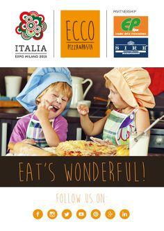 Eat's Wonderful! #EccoPizzaePasta #Expo2015 #Milan  #PadiglioneItalia #Partner