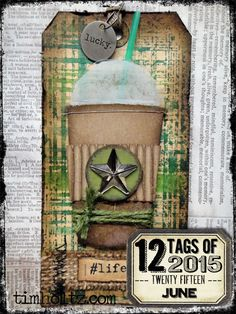 12 tags of 2015 - June by Tim Holtz | www.timholtz.com -- like the background on this tag and would like to replicate it!