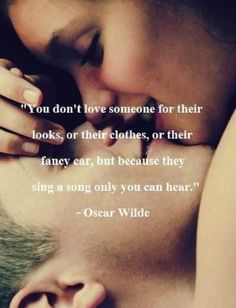 oscar wilde — 'You don't love someone for their looks, or their clothes, or for their fancy car, but because they sing a song only you can hear.' I love Oscar Wilde Cute Couple Quotes, Cute Quotes, Great Quotes, Quotes To Live By, Inspirational Quotes, Top Quotes, Quotes Images, Motivational Quotes, Wild Quotes