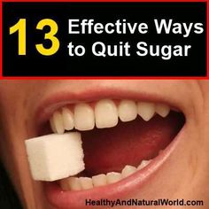 13 Effective Ways to Quit Sugar