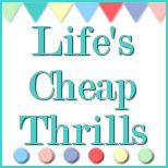 Life's Cheap Thrills - All things whimsical and thrifty