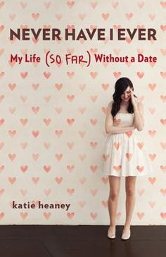 Item of the Day: 'Never Have I Ever' by Katie Heaney