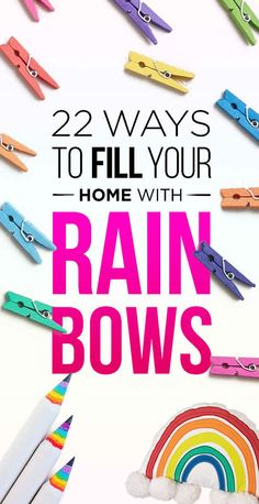 22 Ways To Fill Your Home With Rainbows
