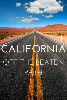 California Off the Beaten Path - My Dream Trip. I plan out my perfect trip to the Golden State, with an alternative focus. More