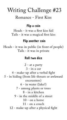 Writing Challenge Romance - First Kiss Writing Prompts Romance, Creative Writing Prompts, Book Writing Tips, Writing Words, Writing Help, Writing Skills, Writing Ideas, Writing Games, Story Prompts