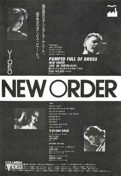 technodelic1981: NEW ORDER / PUMPED FULL OF DRUGS (LIVE IN TOKYO)1985