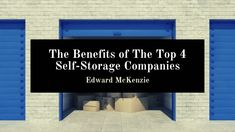 Edward McKenzie talks about the benefits of the top four self-storage companies. Three's Company, Good Company, Self Storage Company, Storage Companies, Self Storage Units, Video Security, Long Term Storage, Important Documents