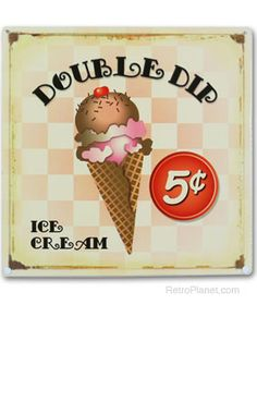 image of Double Dip Ice Cream Metal Sign                                                                                                                                                                                 More