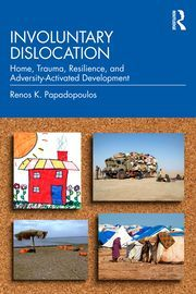 'An exploration of the experiences of people who reluctantly abandon their homes, searching for safer lives elsewhere, and provides a detailed guide to the complex experiences of involuntary dislocation. Involuntary Dislocation: Home, Trauma, Resilience, and Adversity-Activated Development identifies involuntary dislocation as a distinct phenomenon, challenging existing assumptions and established positions...'. Forced Migration, Psychology Department, Harvard Medical School, Psychiatry, The Victim, Trauma, The Book, Challenges, Language