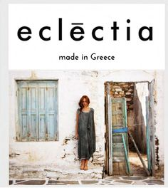 eclēctia is a Greek fashion brand. It offers elegant and stylish clothes for classy and sophisticated women. It uses Natural fabrics only. Greek Fashion, Greek Islands, Summer Collection, Stylish Outfits, Fashion Brand, Linens, Elegant, Decoration, Green