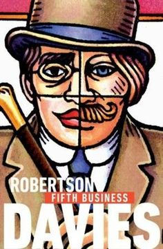 Fifth business / Robertson Davies ; with an introduction by M.G. Vassanji.