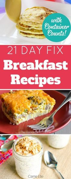 These delicious 21 Day Fix breakfast recipes will help you start your day on plan! Pancakes to overnight oats to eggs, there is something for everyone!  Container Counts Included.  via @bludlum
