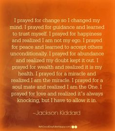 Today, my yoga instructor began our practice with this quote. It spoke to me so deeply and I'm so relieved to have found it. Wise Quotes, Quotes To Live By, Funny Quotes, Pray For Peace, I Pray, Jackson Kiddard, Motivational Affirmations, Inspirational Short Stories, Positive Inspiration