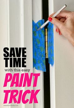 10 paint secrets that will save you time and money! This is GREAT!