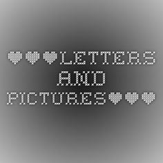 ***Letters and pictures***