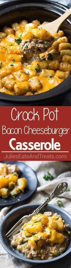 Crock Pot Bacon Cheeseburger Tater Tot Casserole ~ Easy Slow Cooker Twist on a Classic Tater Tot Casserole! It\'s creamy, cheesy and comfort food made easy! ~ www.julieseatsand...