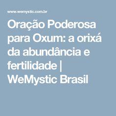 Oração Poderosa para Oxum: a orixá da abundância e fertilidade | WeMystic Brasil
