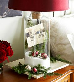Putting in glass lamp stand or could use a vase - love the accented Christmas decorations