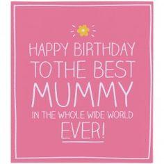 happy birthday to the best mummy card