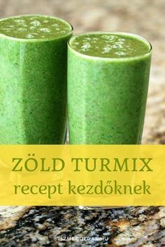 Fogyókúrás ételek és italok - Az élet itala: zöld turmix – recept kezdőknek Smoothie Fruit, Smoothie Mix, Smoothies, Gm Diet Soup, Gm Diet Vegetarian, Gm Diet Plans, Healthy Drinks, Healthy Recipes, Diet Diary