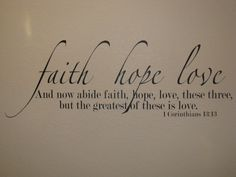 bible verses about faith | Faith Hope Love Bible Verse Wall Decal Vinyl by FancyWallStickers