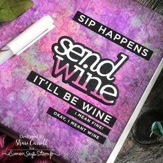 Art Journaling with Shari: Send Wine - Simon Says Stamp Blog