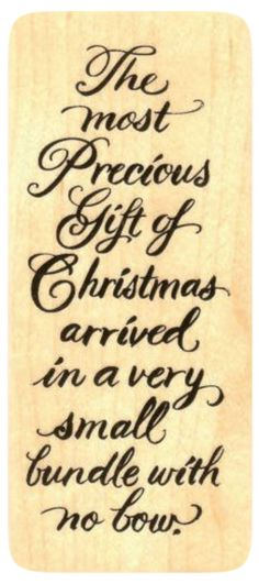 """{Single Count} Unique & Custom (1 3/4"""" by 4"""" Inches) """"Precious Bundle, Christmas Religious Text"""" Rectangle Shaped Genuine Wood Mounted Rubber Inking Stamp"""