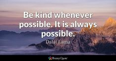 Enjoy the best Dalai Lama Quotes at BrainyQuote. Quotations by Dalai Lama, Tibetan Leader, Born July Share with your friends. Free Inspirational Quotes, Motivational Quotes, Funny Quotes, Life Quotes, Education Quotes For Teachers, Quotes For Students, Quotes For Kids, Indira Gandhi Quotes, Anais Nin Quotes